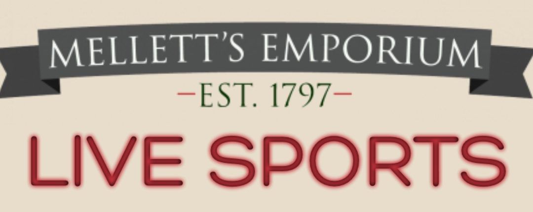 Sports live in Mellett's Emporium Swinford Co. Mayo week of November 5th 2018